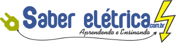 Página Inicial | Saber Elétrica – Aprendendo e Ensinando tudo sobre elétrica.