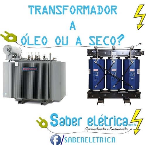 Saiba qual Diferença entre Transformadores a Seco e a Óleo